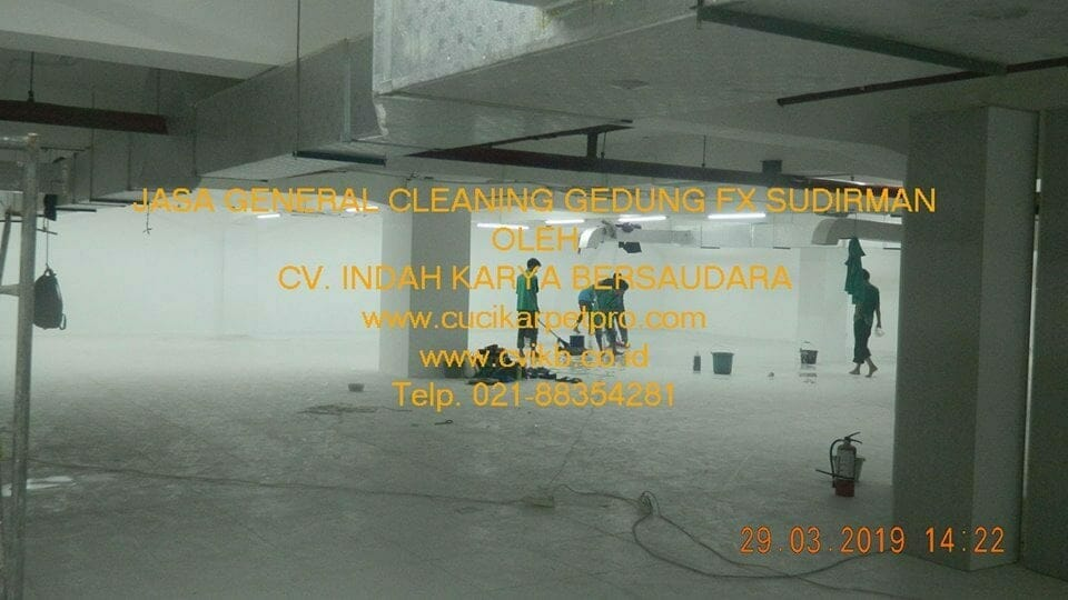 Jasa General Cleaning Gedung FX Sudirman