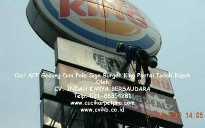 Cuci ACP Gedung Dan Pole Sign Burger King Pantai Indah Kapuk