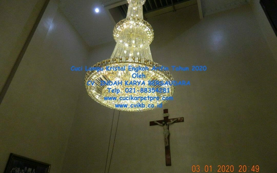 Cuci Lampu Kristal Engkoh Arifin Villa Mas Indah Tahun 2020