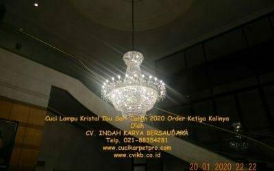 Cuci lampu kristal ibu Sari tahun 2020 order ketiga kalinya